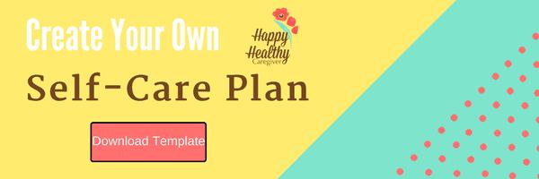 Caregiver Self Care Plan Template
